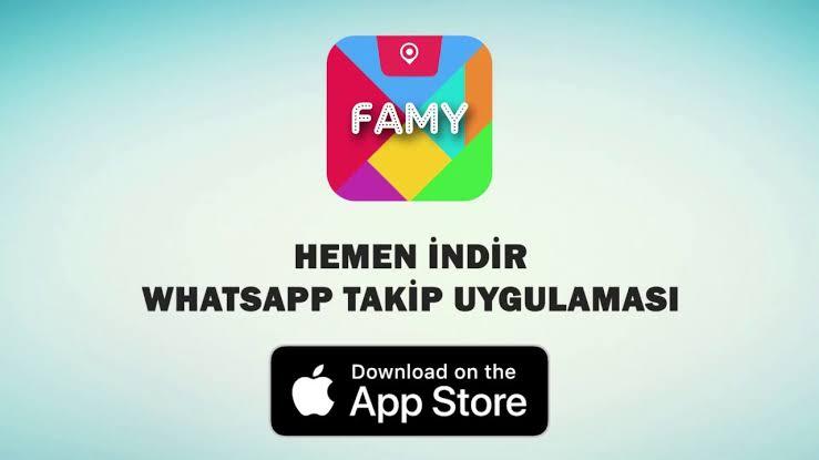 Famy Whatsapp takip nedir